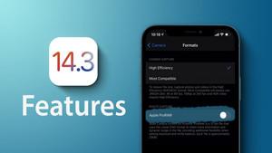 IOS 14.3 ra mắt với nhiều tính năng được nâng cấp